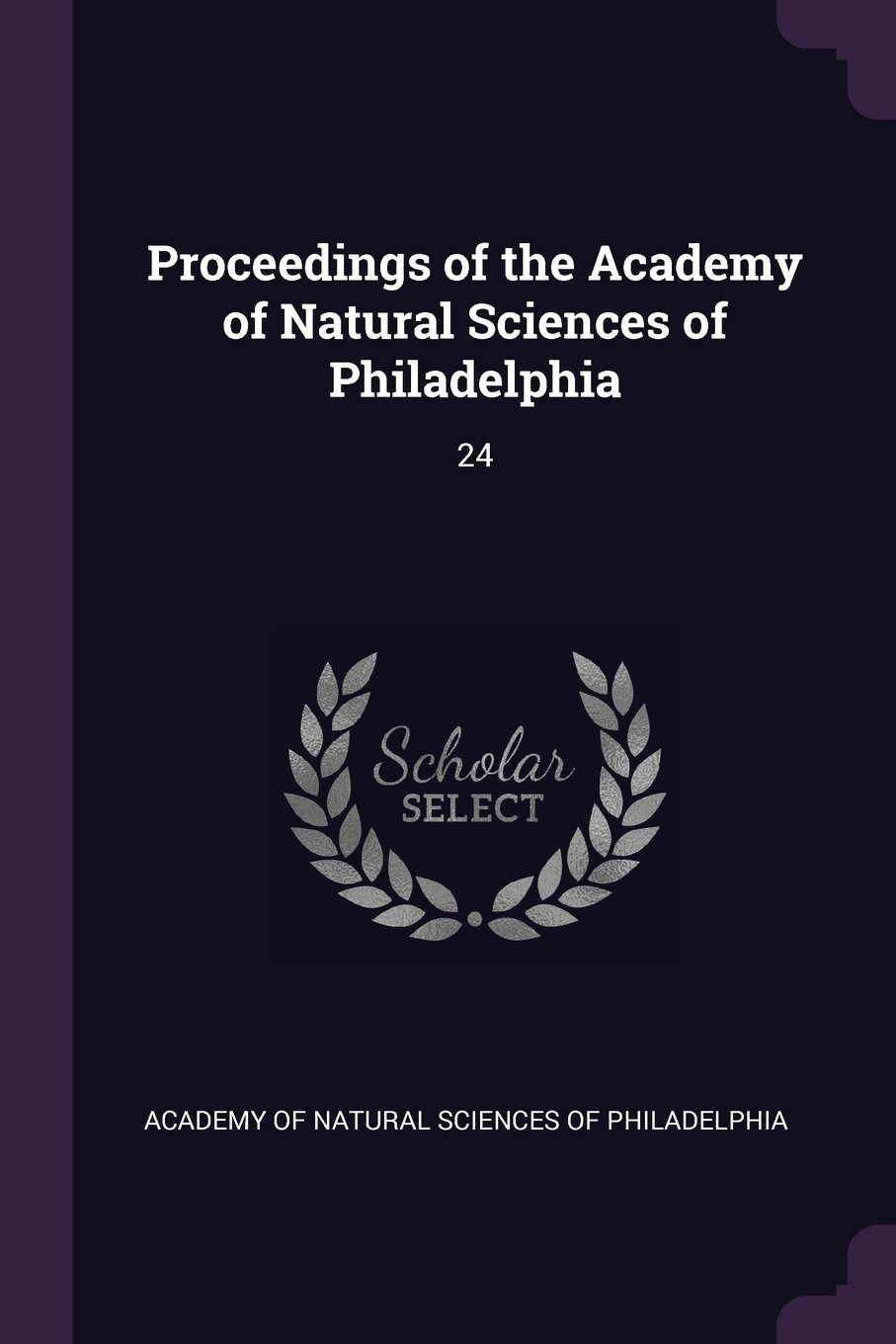 Proceedings of the Academy of Natural Sciences of Philadelphia: 24 pdf