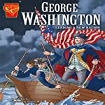 George Washington: Leading a New Nation | Matt Doeden