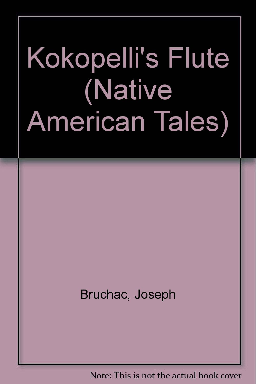 Download Kokopelli's Flute (Native American Tales) pdf
