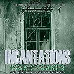 Incantations | Erik Straker