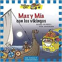 Yellow Van 9. Max y Mía con los vikingos: Amazon.es: Dickinson ...