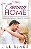 Coming Home (The Santa Monica Trilogy Book 2)