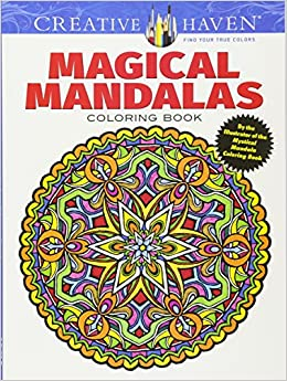 Creative Haven Magical Mandalas Coloring Book By the Illustrator