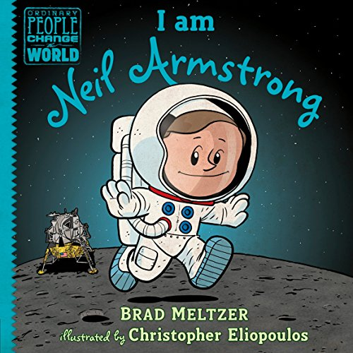 Books : I am Neil Armstrong (Ordinary People Change the World)