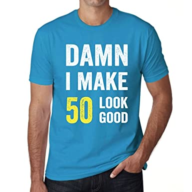 One in the City Damn I Make 50 Look Good Hombre Camiseta ...