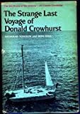 The Strange Last Voyage of Donald Crowhurst, Nicholas Tomalin and Ron Hall, 0812813014