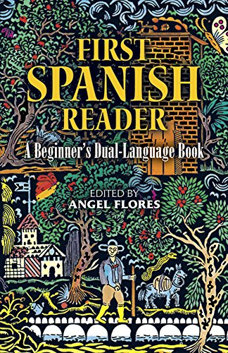 First Spanish Reader: A Beginner s Dual-Language Book (Beginners  Guides) (Engli…