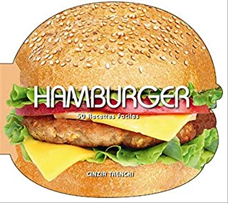 Hamburger : 50 recettes faciles, Trenchi, Cinzia