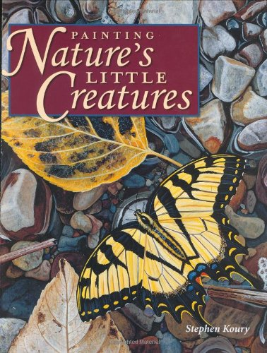 Painting Nature's Little Creatures pdf epub
