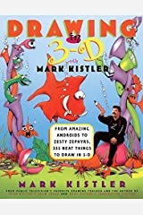 Drawing in 3-D by Mark Kistler (1998-08-06) Paperback