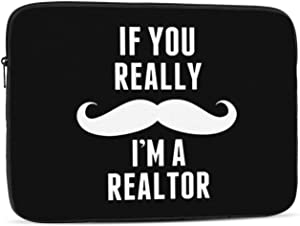 If You Really Im A Realtor 13-17 Inch Shockproof Laptop Sleeve Case Suitable for Ipads and Laptops - Black
