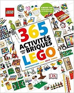 Amazon Fr 365 Activites Avec Les Briques Lego Collectif