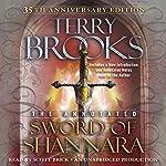 The Annotated Sword of Shannara: 35th Anniversary Edition: A Sword of Shannara Novel | Terry Brooks