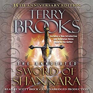 The Annotated Sword of Shannara: 35th Anniversary Edition Audiobook
