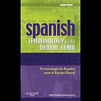 Spanish Terminology for the Dental Team - E-Book (Spanish Edition)