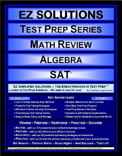 EZ Solutions - Test Prep Series - Math Review - Algebra - SAT (Edition: Updated. Version: Revised. 2015)