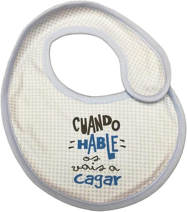 BABERO ALGODON FRASE Cuando hable os vais a cagar. REGALO BEBE.REGALO RECIEN NACIDO: Amazon.es: Bebé