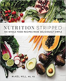 Nutrition stripped 100 whole food recipes made deliciously simple nutrition stripped 100 whole food recipes made deliciously simple amazon mckel hill 9780062419927 books forumfinder Gallery
