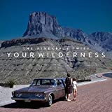 Your Wilderness