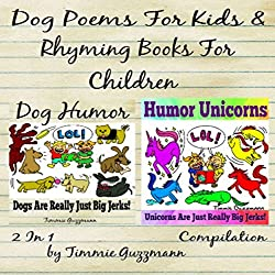 Dog Poems for Kids: Rhyming Books for Children