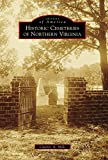Historic Cemeteries of Northern Virginia (Images of America)