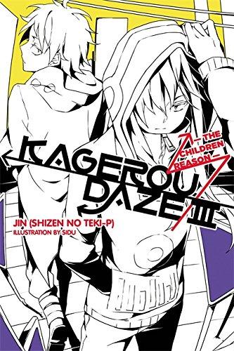 Kagerou Daze, Vol. 3: The Children Reason - light novel (Kagerou Daze (3))