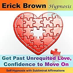 Get Past Unrequited Love, Confidence to Move On