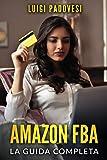 AMAZON FBA: La Guida Completa