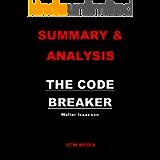 SUMMARY & ANALYSIS: THE CODE BREAKER By Walter Isaacson