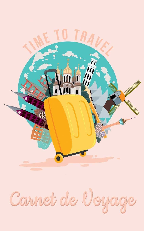 Carnet de Voyage - Journal de Voyage et carnet de notes pour ...
