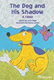 The Dog and His Shadow, Harcourt School Publishers Staff, 0153230746