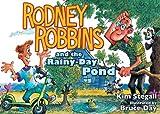 Rodney Robbins and the Rainy-Day Pond, Kim Stegall, 1606820583