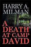 A Death at Camp David