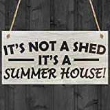 It's Not A Shed, It's A Summer House Novelty Garden Sign Wooden Plaque Gift