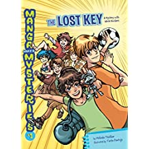 The Lost Key: A Mystery with Whole Numbers (Manga Math Mysteries Book 1)