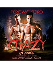 Crazy in Love: The Story of a Gay Demon