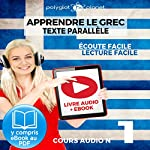 Apprendre le grec | Écoute facile | Lecture facile | Texte parallèle COURS AUDIO N° 1: Lire et écouter des Livres en Grec |  Polyglot Planet