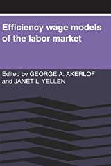 Efficiency Wage Models of the Labor Market Paperback