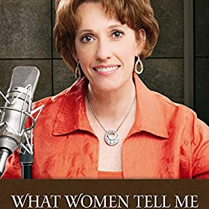 What Women Tell Me Audiobook