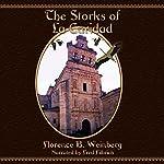 The Storks of La Caridad | Florence Byham Weinberg
