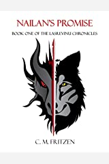 Nailan's Promise: Book one of The Lasrevinu Chronicles Kindle Edition