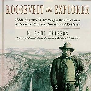 Roosevelt the Explorer Audiobook