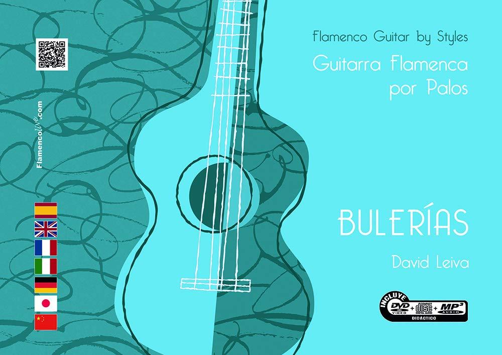 GUITARRA FLAMENCA POR PALOS BULERÍAS: Amazon.es: LEIVA PRADOS ...