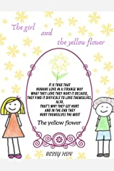 The girl and the yellow flower Kindle Edition