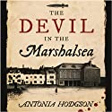 The Devil in the Marshalsea Audiobook by Antonia Hodgson Narrated by Joseph Kloska