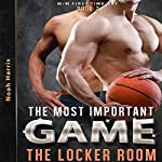The Locker Room: MM Gay Sports, Book 2 | Noah Harris