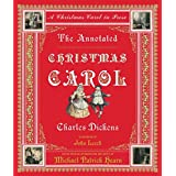 Annotated Christmas Carol: A Christmas Carol In Prose