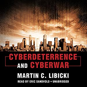 Cyberdeterrence and Cyberwar Audiobook