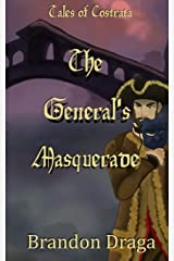The General's Masquerade: Tales of Costrata Paperback