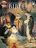 img - for The Illustrated Bible Story Book -- New Testament: Includes a Read-and-Listen CD (Dover Read and Listen) book / textbook / text book
